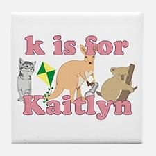 K is for Kaitlyn Tile Coaster