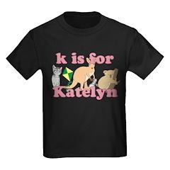 K is for Katelyn T
