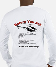 Before You Ask Long Sleeve T-Shirt