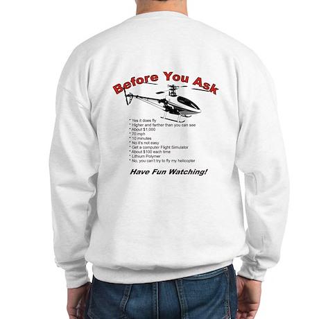 Before You Ask Sweatshirt