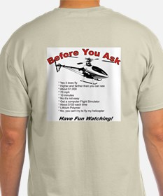 Before You Ask T-Shirt