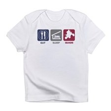 Eat Sleep Quads Infant T-Shirt