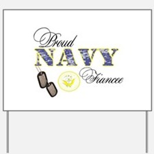 Proud Navy Fiancee Yard Sign