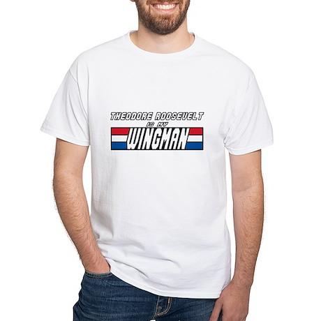 Theodore Roosevelt Wingman White T-Shirt