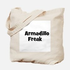 Armadillo Freak Tote Bag