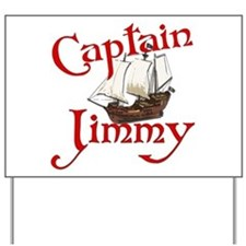 Captain Jimmy Yard Sign