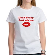 Don't be shy Tee