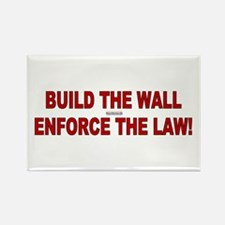 Build the Wall Enforce the Law Rectangle Magnet