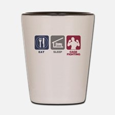 Eat Sleep Cage Fighting Shot Glass