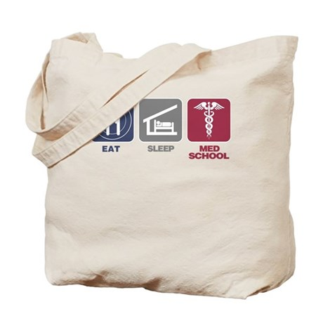 Eat Sleep Med-School Tote Bag