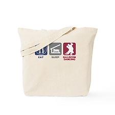 Eat Sleep Ballroom Dance Tote Bag