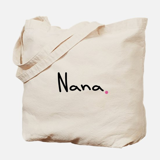 Just Nana Tote Bag