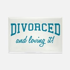 Divorced And Loving It Rectangle Magnet