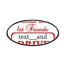Friends Don't Let Friends Tex Patches