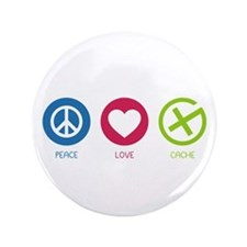 """Geocaching PEACE LOVE CACHE 3.5"""" Button"""