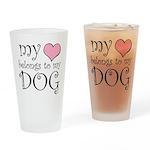 Heart Belongs to Dog Pint Glass