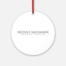 Michele Bachmann 2012 Ornament (Round)