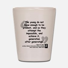 Buck Impossible Quote Shot Glass