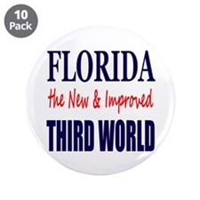 "Florida New 3rd World 3.5"" Button (10 pack)"
