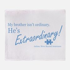 Extraordinary! (Brother) Throw Blanket
