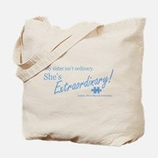 Extraordinary! (Sister) Tote Bag