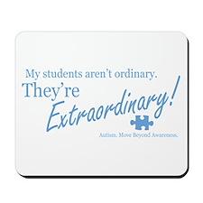 Extraordinary! (Students) Mousepad