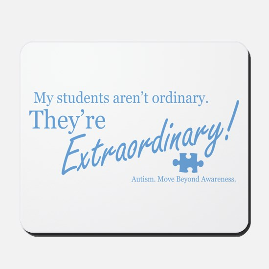 Extraordinary! (Students) Mousepad