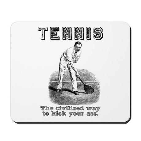 Tennis Kick Ass Mousepad