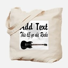 PERSONALIZED 65 YR OLD Tote Bag