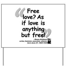 Goldman Love Quote Yard Sign