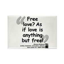 Goldman Love Quote Rectangle Magnet