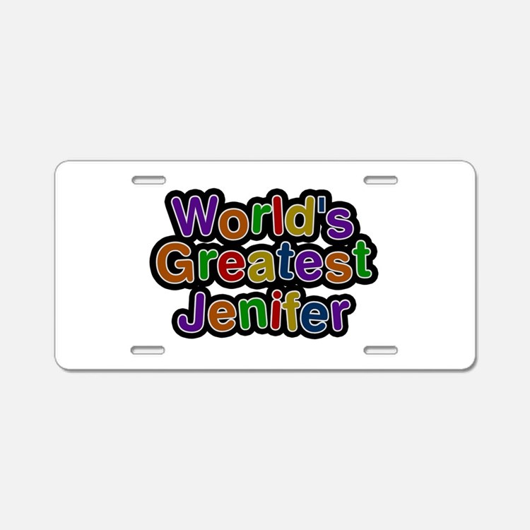 World's Greatest Jenifer Aluminum License Plate