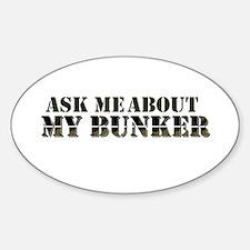 My Bunker - Ask Me Sticker (Oval)
