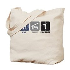 Eat Sleep Pole Dance Tote Bag