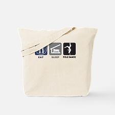 Eat Sleep Pole Dance Tote Bag