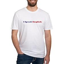 I Speak English T-Shirt