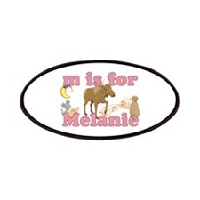 M is for Melanie Patches