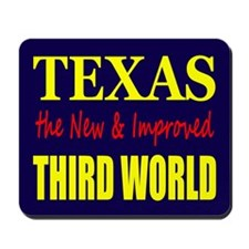 Texas New 3rd World Mousepad