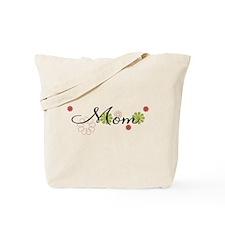 Mom Flowers Tote Bag