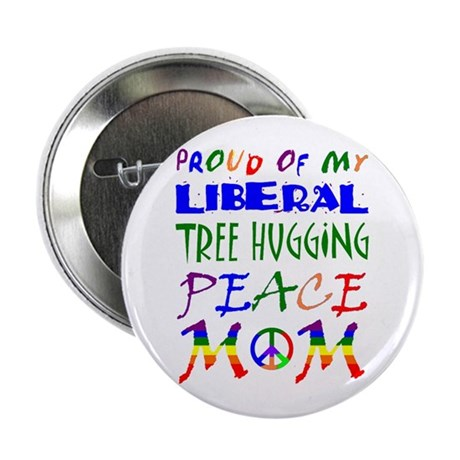 Proud of my Liberal Mom (RB) Button