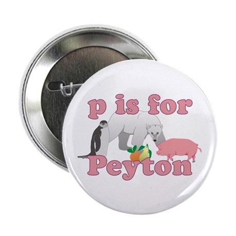 "P is for Peyton 2.25"" Button (10 pack)"