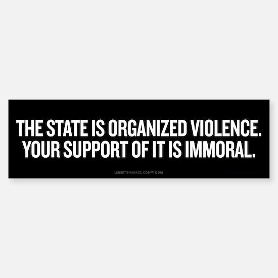 Statist Immorality Sticker (Bumper)