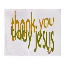 Cute Thank you jesus Throw Blanket