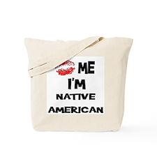 Kiss Me I'm Native American Tote Bag