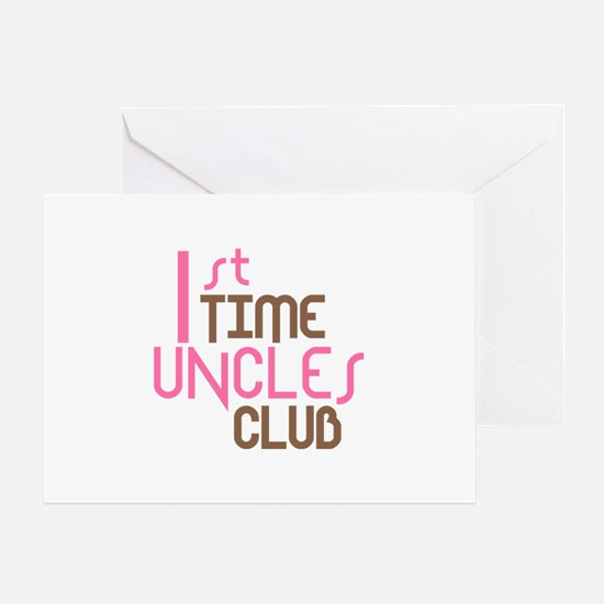 1st Time Uncles Club (Pink) Greeting Card