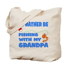 Rather Be Fishing With Grandp Tote Bag