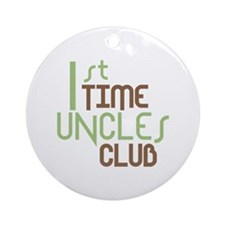 1st Time Uncles Club (Green) Ornament (Round)
