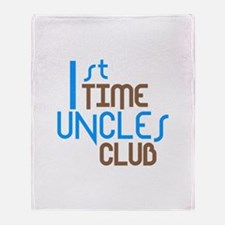 1st Time Uncles Club (Blue) Throw Blanket