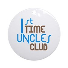 1st Time Uncles Club (Blue) Ornament (Round)