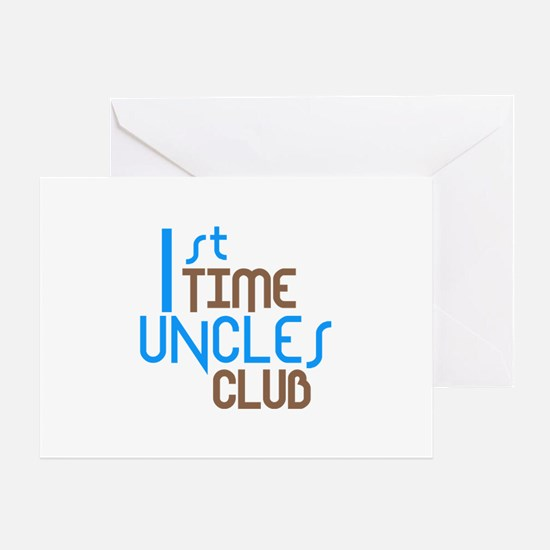 1st Time Uncles Club (Blue) Greeting Card